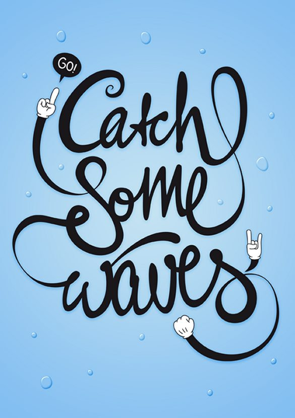 Go! Catch Some Waves